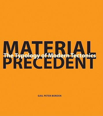Material Precedent By Borden, Gail Peter
